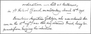Note about Demetrius Gallitzin's ordination to the priesthood as it appears in the Ordination Registry, written in Bishop John Carroll's own hand. (From the Sulpician Archives, Baltimore, Maryland).