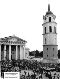 Vilnius Cathedral during a recent ceremony. Jurgis Matulaitis became bishop of vilnius during the city's most turbulrnt years.