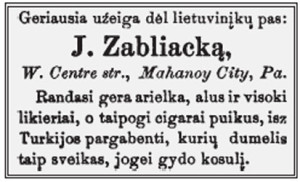 """The best tavern for Lithuanians, with good beer and liquor, and Turkish cigars whose smoke is so healthy it will cure your cough."""