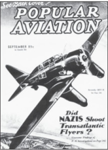 Speculations about the shooting of the plane by Nazis appeared soon after the accident.