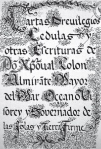 Title page of Columbus's Book of Privileges published in 1602 on which his name is written as Colón, and not Colombo (Italian) or Columbus (Latin).