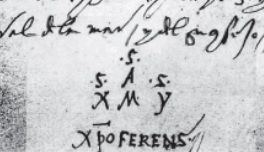 """Nobody has been able to decipher Columbus's mysterious signature, a combination of Greek and Latin. According to Manuel Rosa, the first """"S"""" could mean Segismundo (Henriques)."""