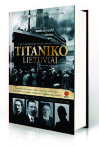 "Gerda Butkuvienė and Vaida Lowell are coauthors of the book ""Titaniko lietuviai,"" published in 2012 on occasion of the 100year anniversary of the disaster."