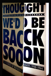 """We Thought We'd Be Back Soon"" book cover."