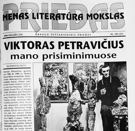 Saturday's cultural supplement introduced readers to the works of many writers and artists among them Icchokas Meras, an Israel-based Lithuanian author, and the late Viktoras Petravičius, a Lithuanian artist who resided in Chicago.