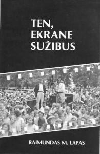 """384 puslapių iliustruotas žinynas ,,Ten, ekrane sužibus: Amerikos lietuvių kinematografija 1909–1979""""."""