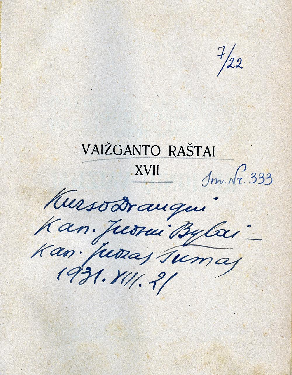 Naujausias J. Tumo Vaižganto eksponatas fonduose. Rašytojo ranka rašyta dedikacija kun. Juozui Bylai.