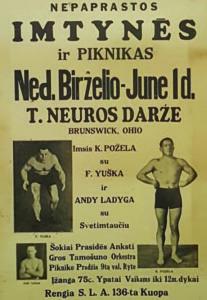 Požėla wrestled not only in national and international bouts, but inlocal events sponsored by SLA (Susivienijimas Lietuvių Amerikoje).Požėla is on the right.